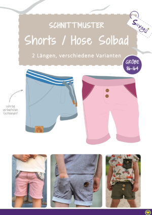 Snyggli Schnittmuster kurze Hose Shorts Solbad Cover